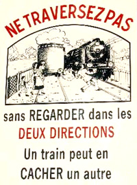Attention! un train peut en cacher un autre